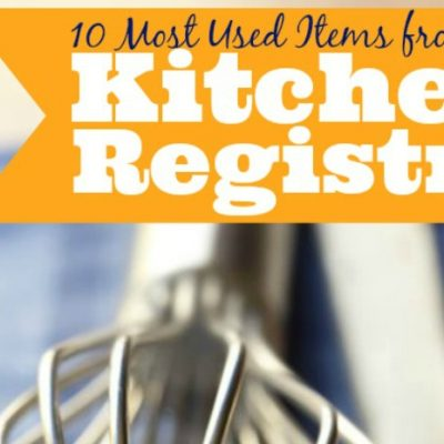 10 Most Used Kitchen Items from our Wedding Registry