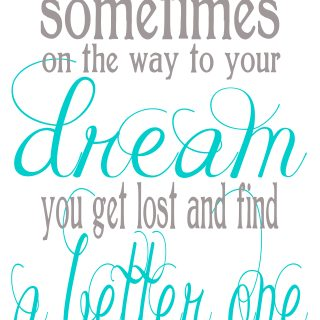 Finding a Better Dream {Free Printable}