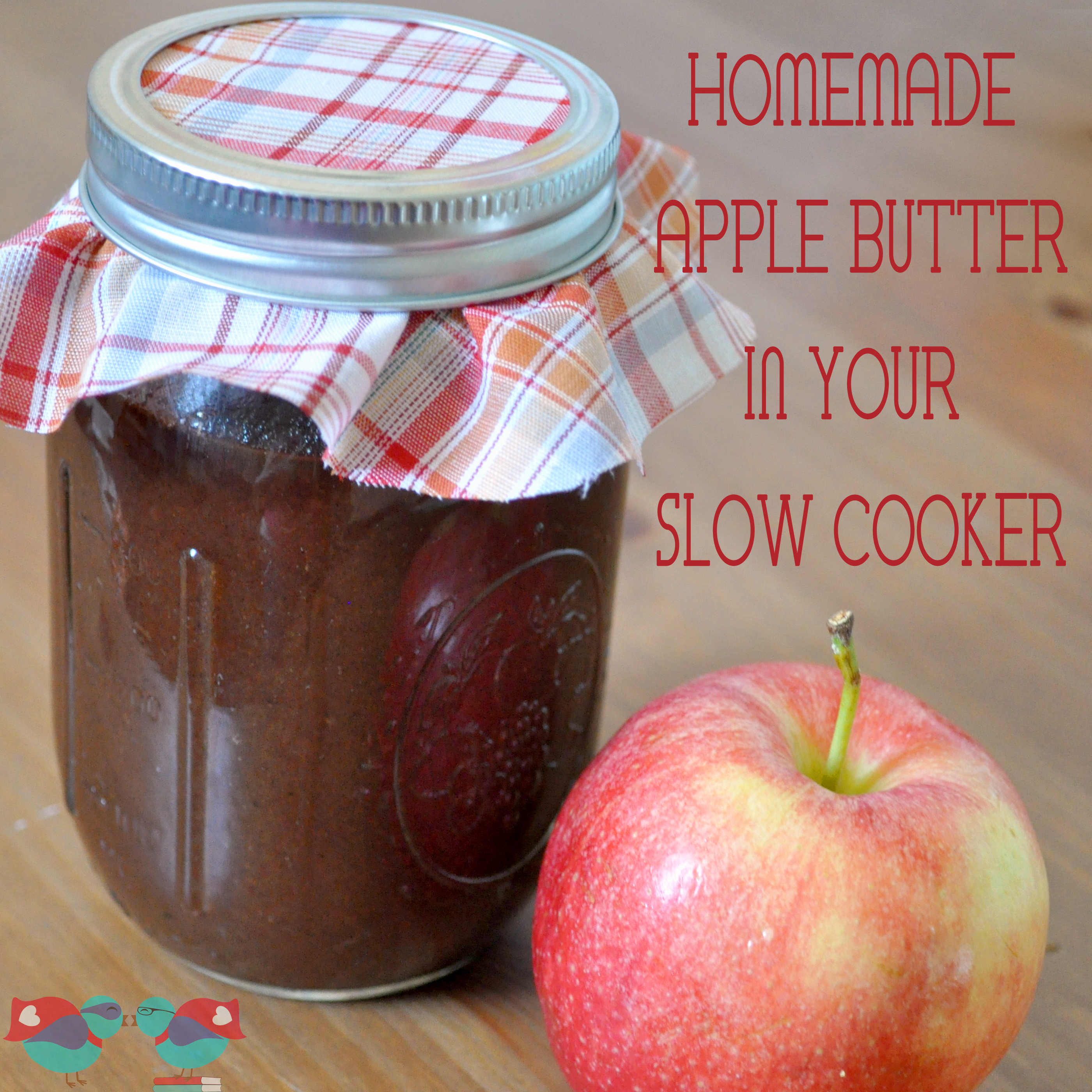 How to make Homemade Apple Butter in your Slow Cooker! This easy ...