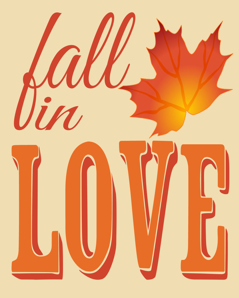 Fall in Love - A Free Fall Printable from The Love Nerds {https://thelovenerds.com}