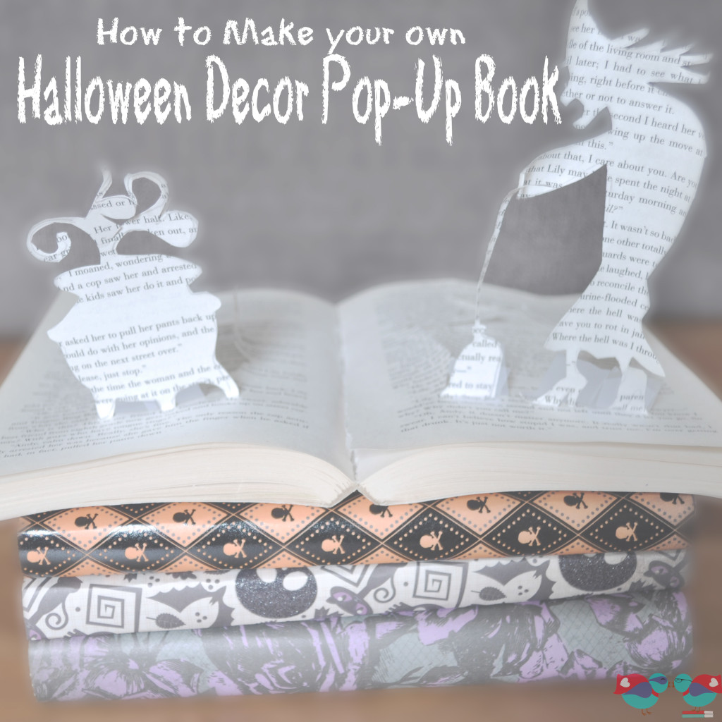 Make a unique Halloween Pop-Up book, using any theme for your Halloween decor! Cut out a Witch and her cauldron or even Frankenstein for a Monster Mash! | The Love Nerds