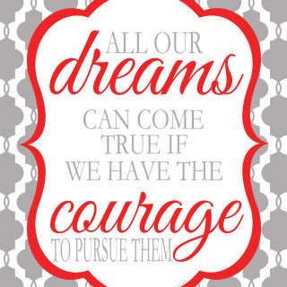 Your Dreams Can Come True {Free Printable}
