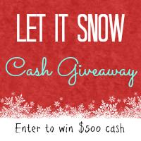 $750 Let It Snow Cash Giveaway
