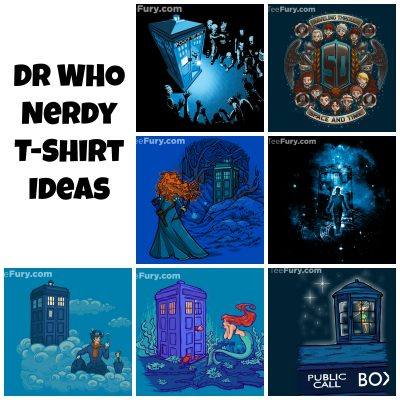 Nerdy T-Shirt Ideas – Dr. Who Edition