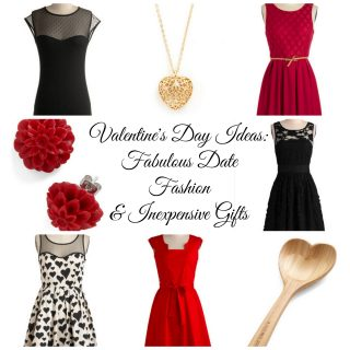 Valentine's Day Ideas: Date Fashion & Inexpensive Gifts!