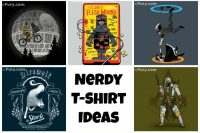 Nerdy T-Shirt Ideas - Perfect gift ideas for the nerd in your life! The Love Nerds)