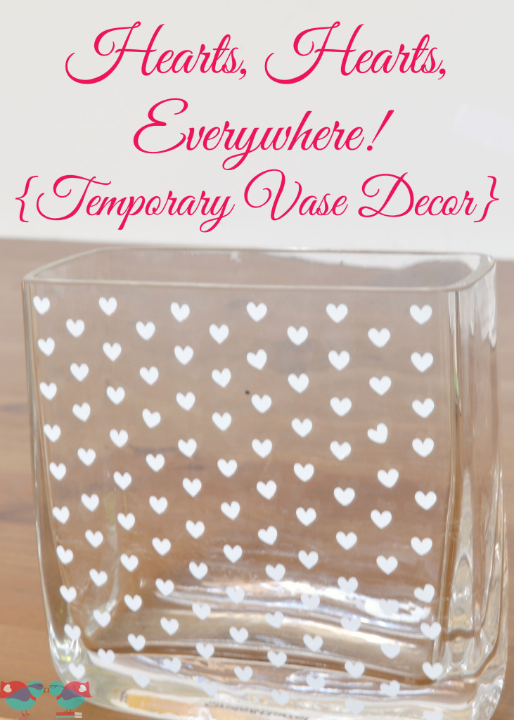 {Temporary} Valentine's Day Vases - Gorgeous holiday decor that you will be able to easily remove to use again after the season! {The Love Nerds} #ValentinesDay #crafts #homedecor #holiidaydecor