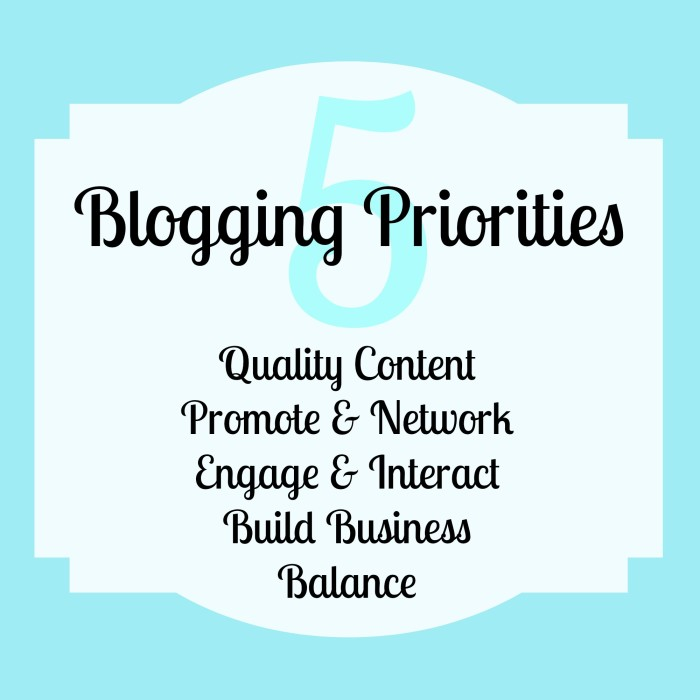 5 Blogging Priorities with Link to a Fully Customizable Daily Blog Checklist {The Love Nerds} #blogging #blogchecklist #blogtips