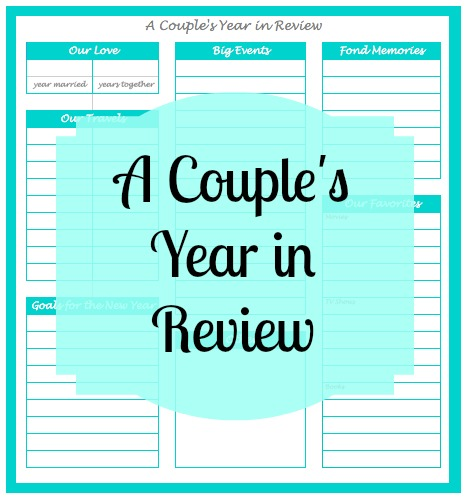 A Couple's Year in Review - a Fully Customizable Worksheet for you to reflect on the past and set goals for the future {The Love Nerds}