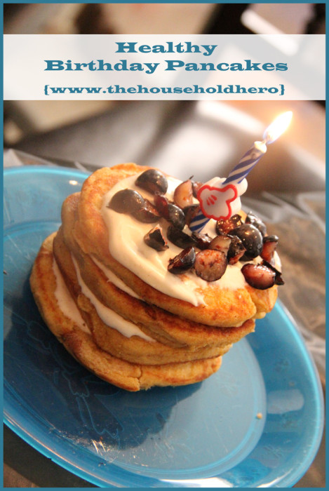 Healthy Birthday Pancakes by The Household Hero - Start off the special day with a delicious and healthy breakfast birthday! {The Love Nerds - Birthday Celebrations} #birthday #breakfast #pancakes