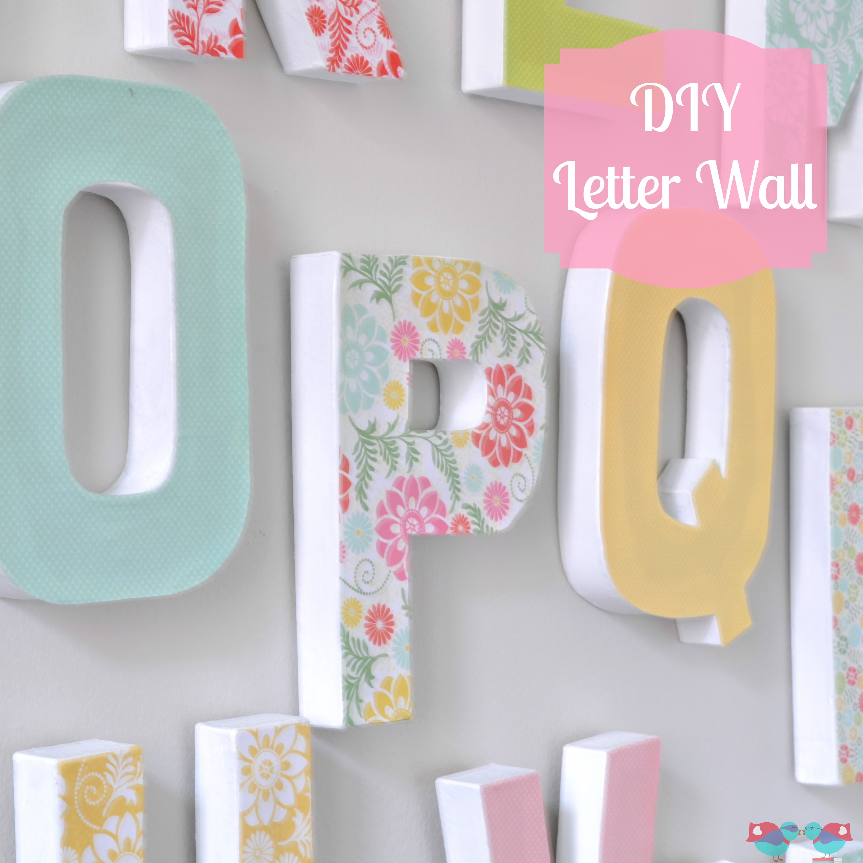 diy letter wall decor the love nerds. Black Bedroom Furniture Sets. Home Design Ideas