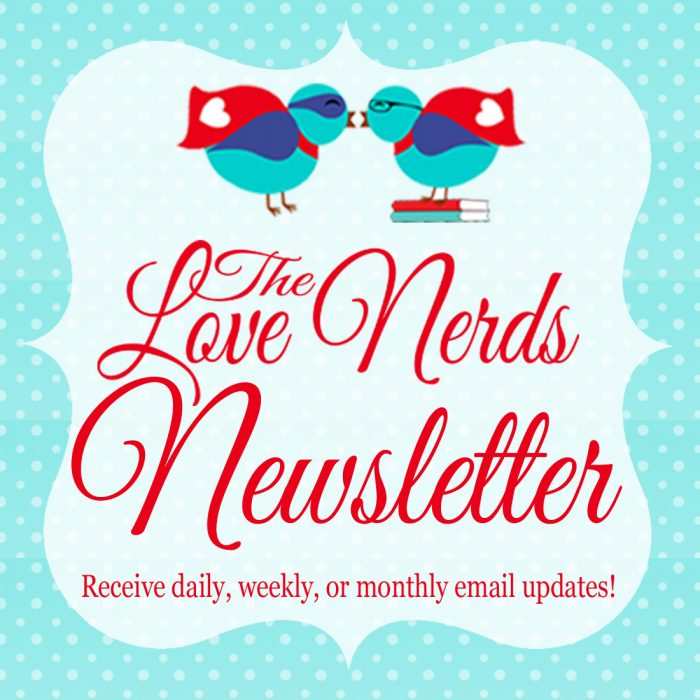 The Love Nerds Newsletter - Sign up to receive daily, weekly, or monthly email updates. #blog #subscription