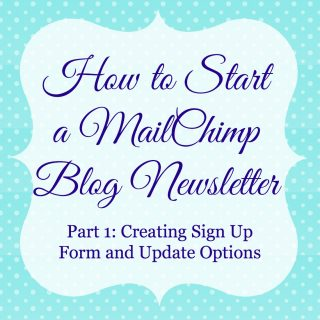 How to Start A MailChimp Blog Newsletter: Part 1