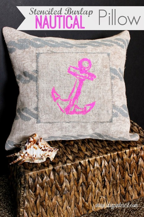 Stenciled Burlap Nautical Pillow from I Dig Pinterest