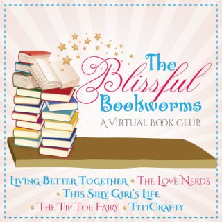 The Blissful Bookworms Welcome {A Virtual Book Club}