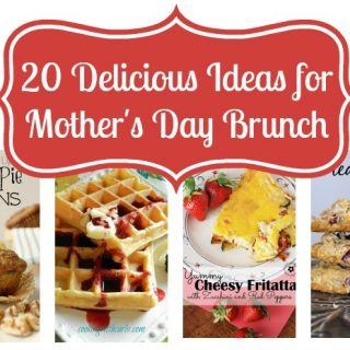 20 Delicious Mother's Day Brunch Ideas
