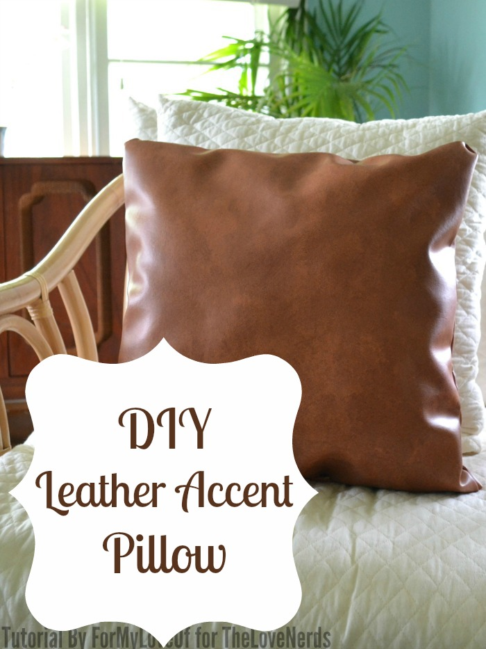 diy leather accent pillow great home decor craft the love nerds