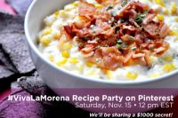 Looking for a flavorful inspiration for your next meal? You'll find it at the #VivaLaMorena Recipe Party on Pinterest! Sat Nov 15, 2014 at 12pm EST. Recipes made with authentic Mexican products, traditional flavor and a $1000 secret will be shared! #shop