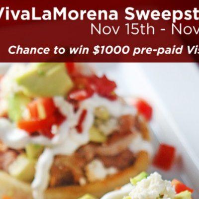 #VivaLaMorena $1000 Sweepstakes