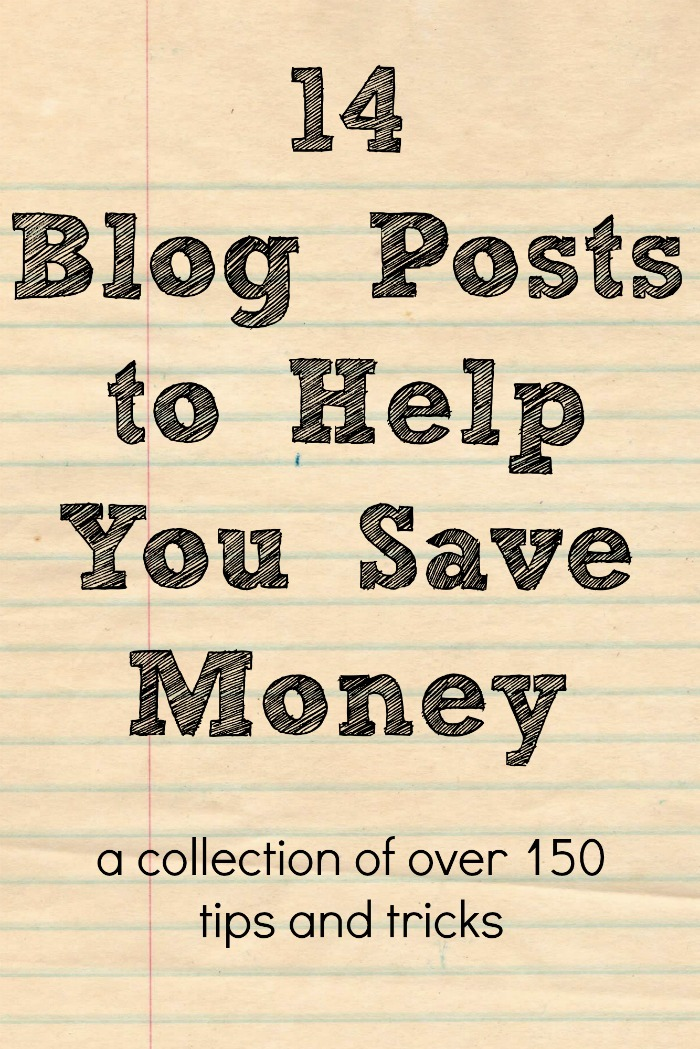 14 Blog Posts to Help You Save Money - A Collection of over 150 tips and tricks from fabulous bloggers! {The Love Nerds}