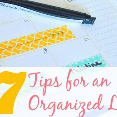 7 Tips for an Organized Life