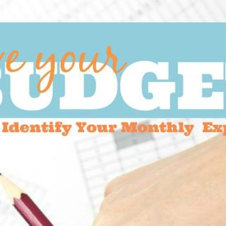 Love Your Budget Part 1: Know Your Monthly Expenses