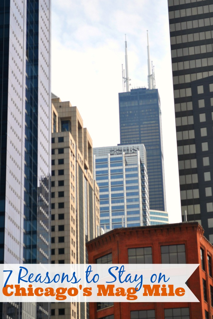 Looking to visit Chicago? Check out 7 Reasons to Stay on Chicago's Mag Mile! {The Love Nerds} #spon #travelnerds