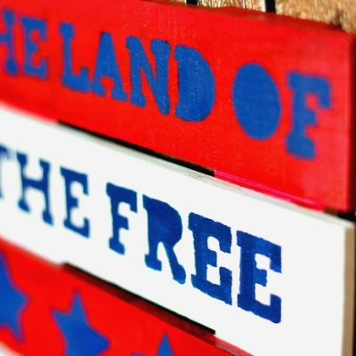 Land of the Free Because of the Brave DIY Sign