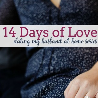 14 Days of Love – Dating My Husband at Home