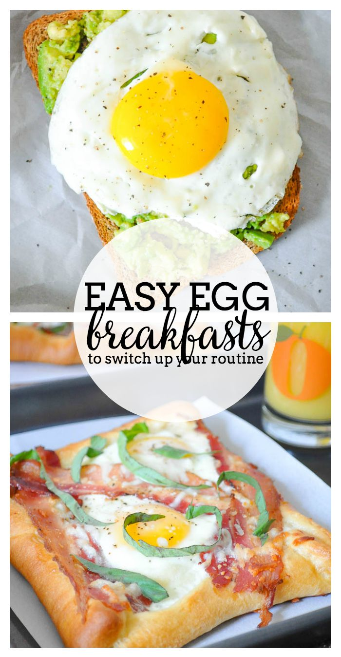 3 Quick Egg Breakfasts To Break Your Breakfast Rut These Ideas Are A