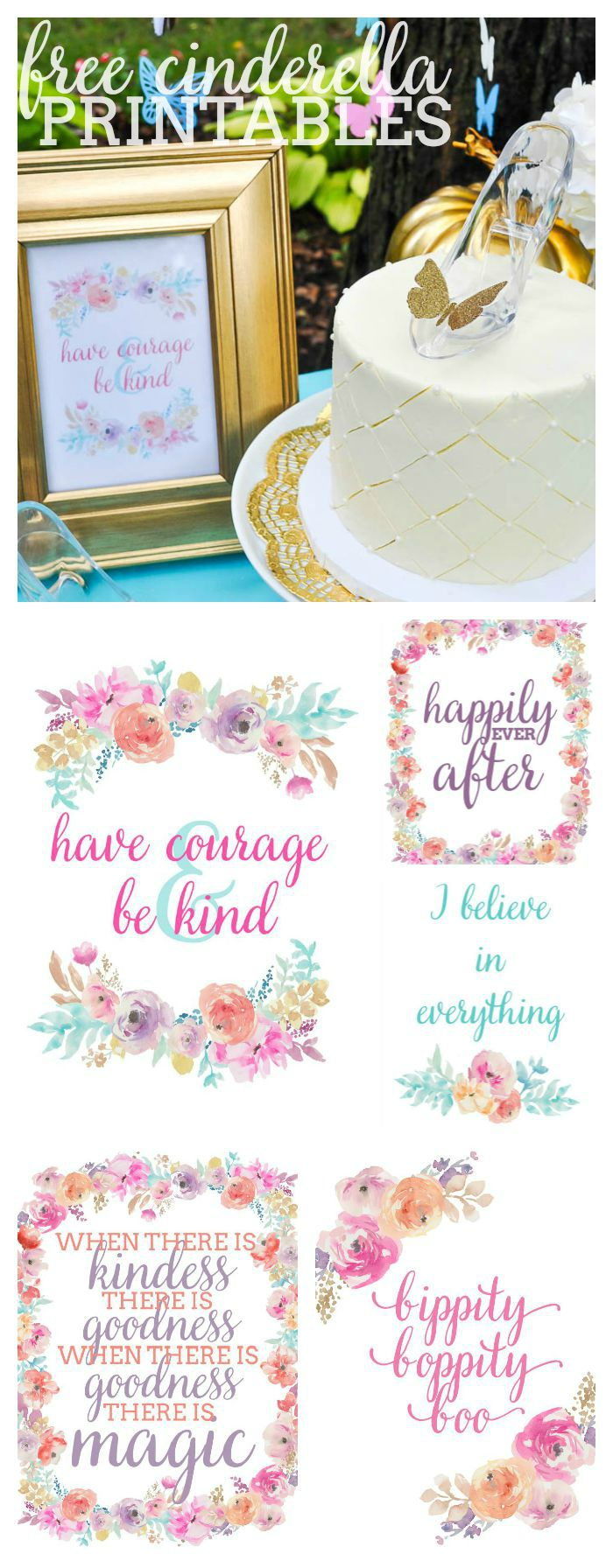 Free Cinderella Printables - 5 corresponding designs with quotes from the New Cinderella Movie that are perfect for both home decor and party decor! | The Love Nerds