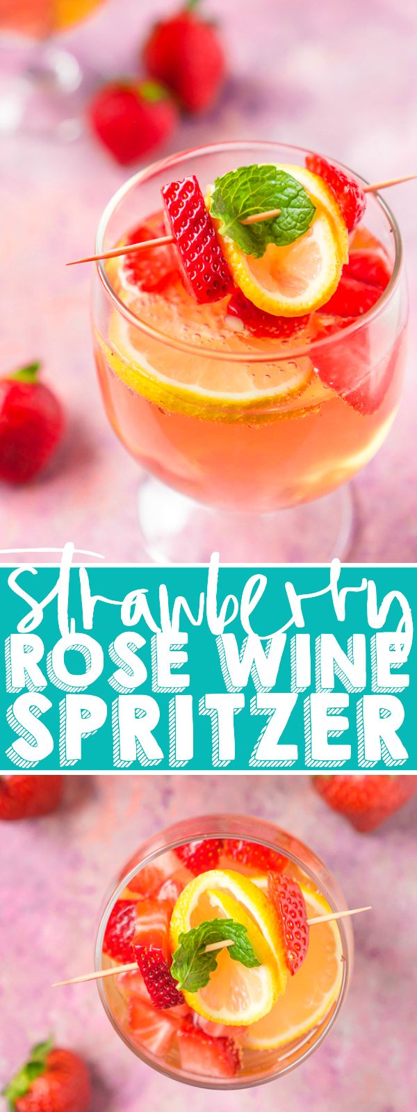 Strawberry Lemon Rosé Spritzer is a pink cocktail you are going to love! It's super easy and pretty drink that works great as both a party cocktail and a fun at home drink on a warm summer night! | THE LOVE NERDS #winecocktail #winespritzerrecipe #summercocktail