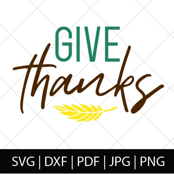 FALL SVG FILES - GIVE THANKS