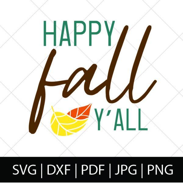 FALL SVG FILES - HAPPY FALL Y'ALL