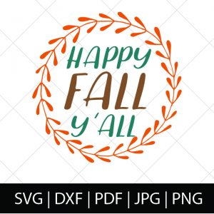 FALL SVG BUNDLE - HAPPY FALL Y'ALL