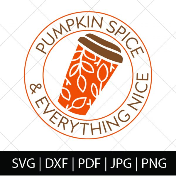 FALL SVG BUNDLE - PUMPKIN SPICE AND EVERYTHING NICE