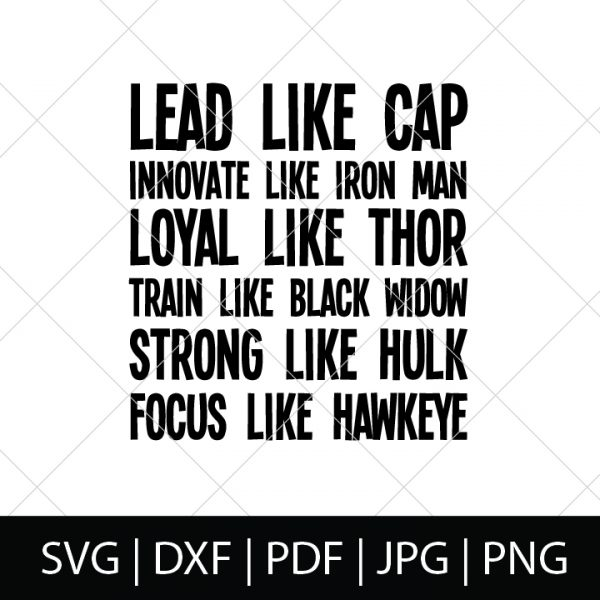 Lead Like Cap - Avengers SVG Bundle - We are our Marvel heroes, so we're celebrating the newest movie with these Avengers cut files! Perfect for making Avengers shirts, mugs, gifts and more!