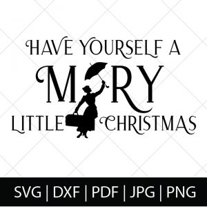 Whether you love the classic or the new Mary Poppins Returns, these Mary Poppins SVG Files are practically perfect for all Disney fans! This Mary Poppins SVG file - Have Yourself a Mary Little Christmas - is great for making DIY gifts for fellow Disney fans, Christmas crafts, and, of course, Disney World shirts! ! | THE LOVE NERDS #diyshirts #marypoppins #marypoppinsshirts #disneyside #svgfiles #silhouetteproject #cricutproject