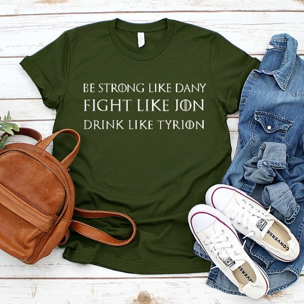 Be Strong Like Dany, but Drink like Tyrion! - Game of Thrones SVG Cut File - Celebrate your favorite book series and television show with your own DIY GOT shirt, mug or more!
