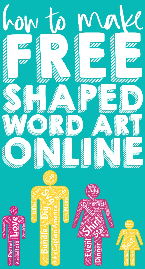 How To Make Free Word Art Online In Fun Shapes The Love Nerds
