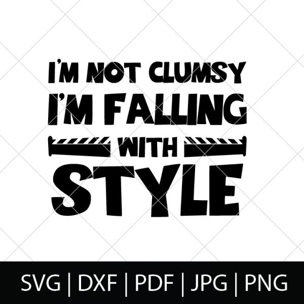 I'm not clumsy. I'm falling with style - Toy Story SVG Bundle